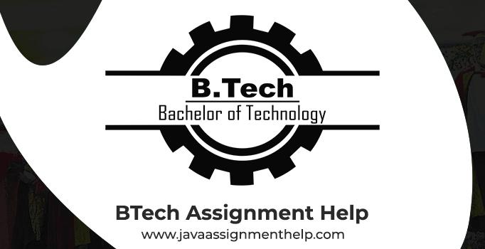 BTech-Assignment-Help