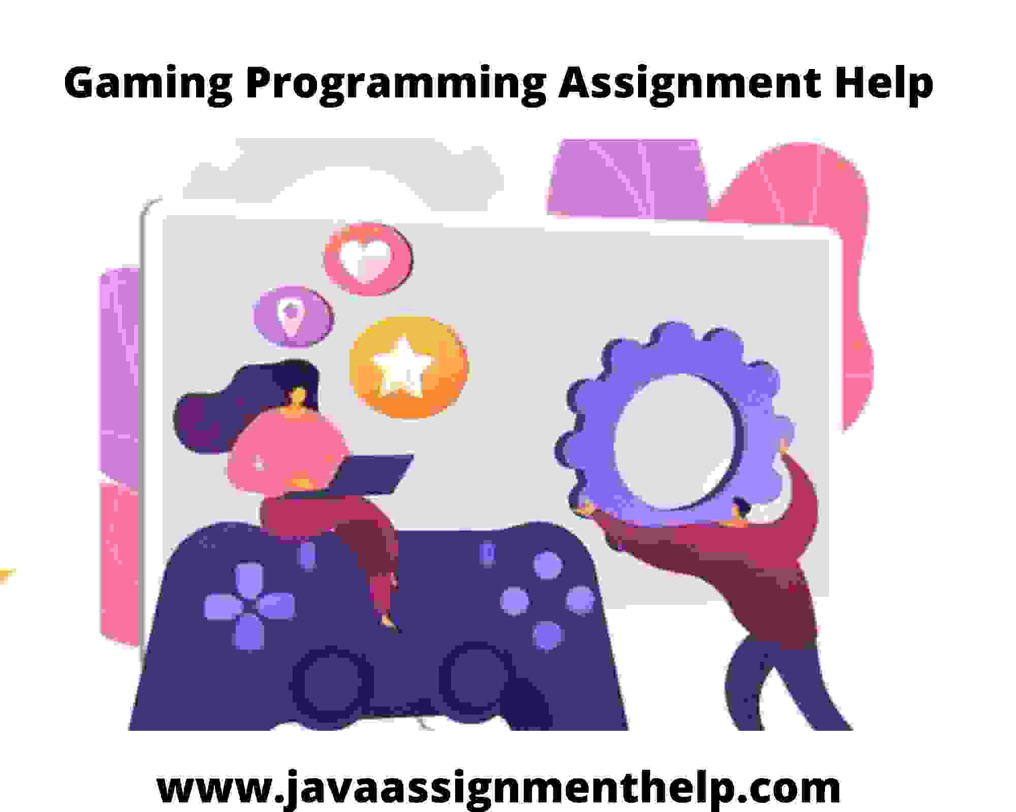 Gaming Programming Assignment Help