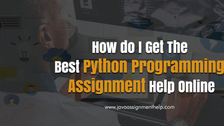 Python Programming Assignment Help