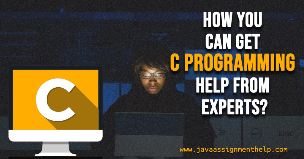 How you can get C programming help from Experts