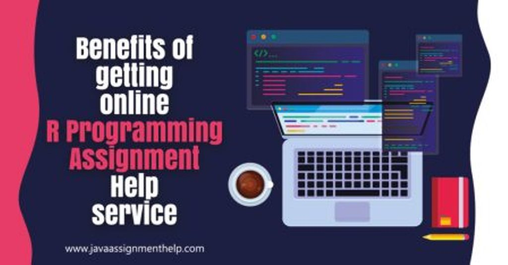 Benefits-of-getting-online-R-Programming-Assignment-Help-service-