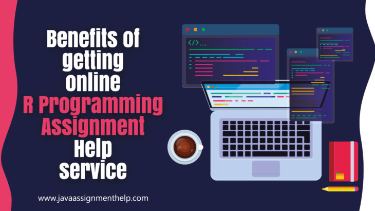 Benefits of getting online R Programming Assignment Help service