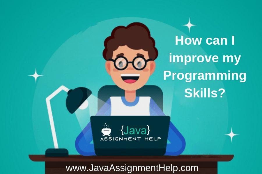 How can I improve my Programming Skills?