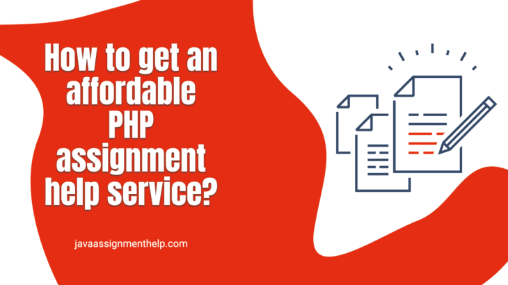 How to get an affordable PHP assignment help service