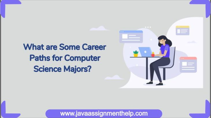 Career Paths for Computer Science Majors