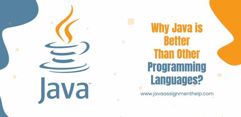 Java is Better than Other Programming Languages