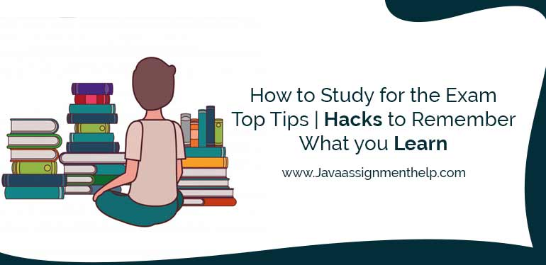 How to study for the exam Top Tips | Hacks to Remember What you learn