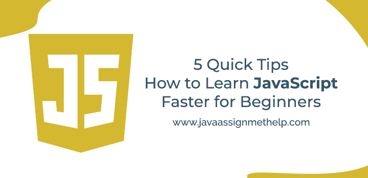 5 Quick Tips How to Learn JavaScript Faster for Beginners