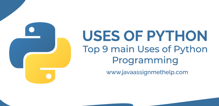 Uses of Python | Top 9 Main Uses of Python Programming