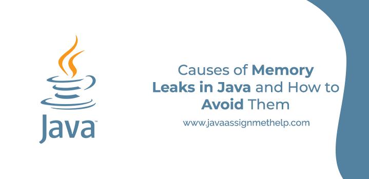 causes of memory leaks in java