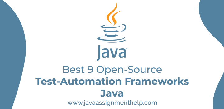 Best 9 Open-Source Test-Automation Frameworks Java