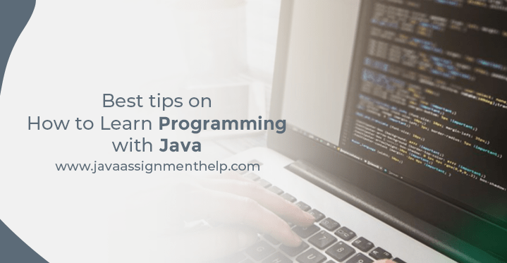 Best tips on How to learn programming with java