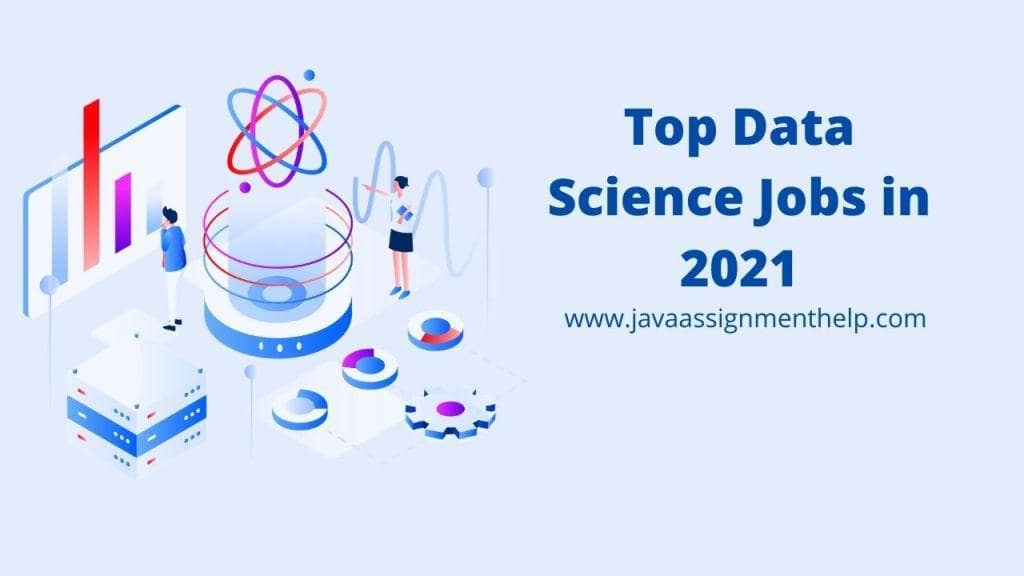 Top Data Science Jobs in 2021
