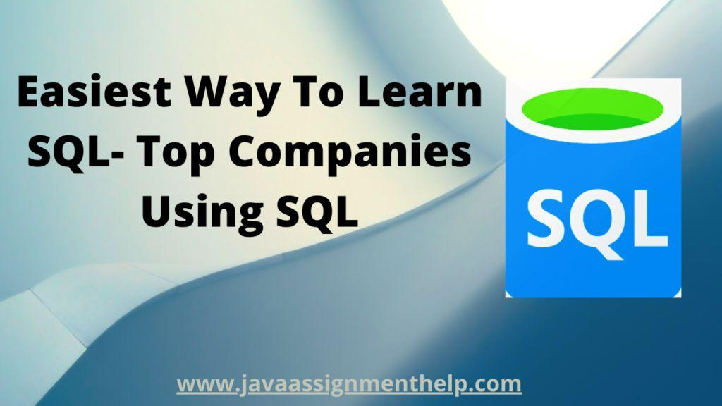 Easiest-Way-To-Learn-SQL-Top-Companies-Using-SQL