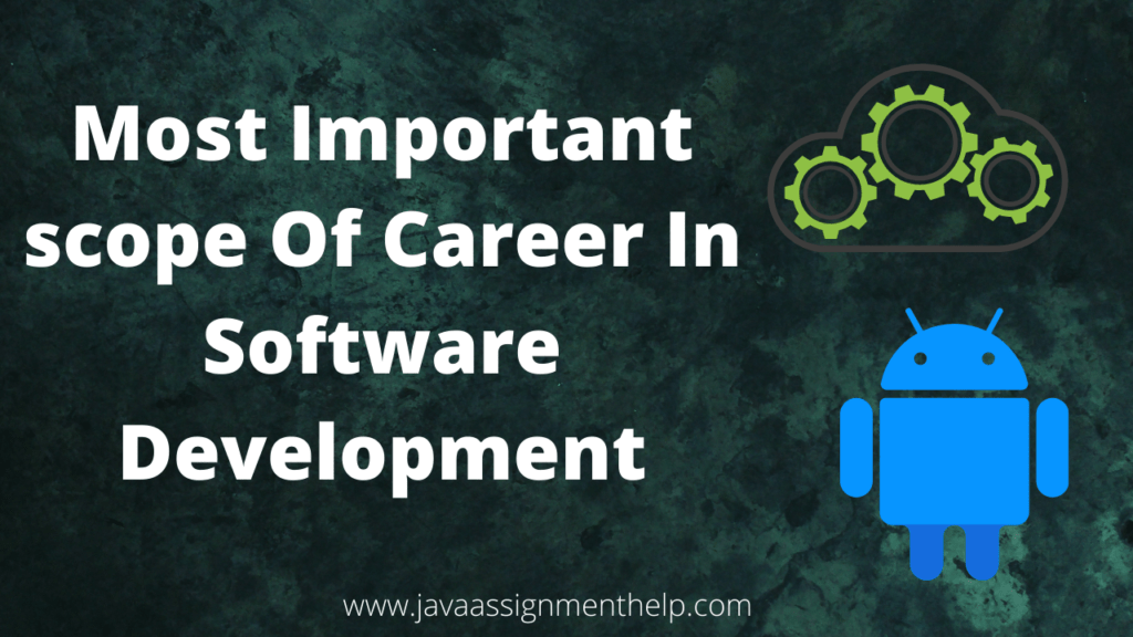 Most Important scope of career in software development