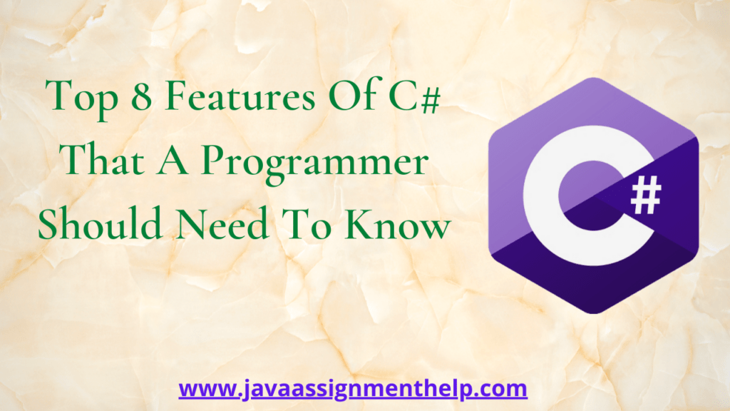 Top 8 Features Of C# That A Programmer should Need To Know