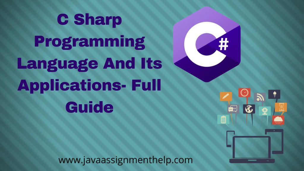 C sharp programming language and Its Applications- Full Guide